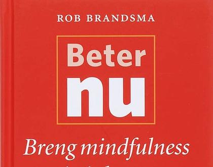Beter nu - Rob Brandsma